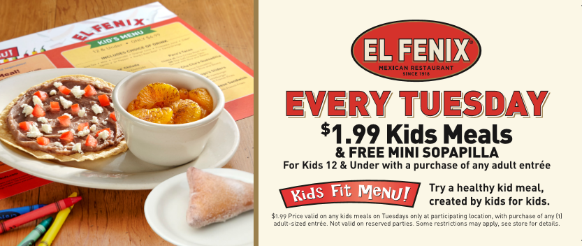 $1.99 Kids' Meal el fenix